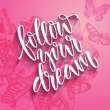 Follow your dream. Stock Photo
