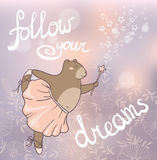 Follow your dreams. Concept romantic card with cute bear. Royalty Free Stock Image