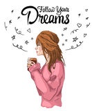 Follow your dreams cute VECTOR illustration with girl holds cup Stock Photography