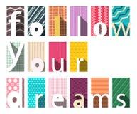 Follow Your Dreams Flat Design Concept. Follow Your Dreams Vector Flat Design Concept stock illustration