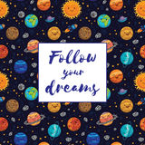 Follow your dreams. Motivation vector illustration Royalty Free Stock Photography