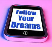 Follow Your Dreams On Phone Means Ambition Desire Future Dream. Follow Your Dreams On Phone Meaning Ambition Desire Future Dream Royalty Free Stock Image