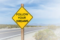 Follow your dreams road sign Stock Photos
