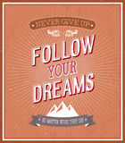 Follow your dreams typographic design. Royalty Free Stock Photography