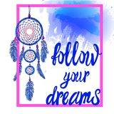 FOLLOW YOUR DREAMS words with dream catcher with paint splash backdrop. VECTOR. Pink and bue colors Royalty Free Stock Images
