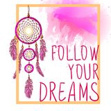 FOLLOW YOUR DREAMS words with dream catcher with paint splash backdrop. VECTOR sketch. Orange and pink colors Stock Photography