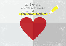 Follow your heart Stock Photography