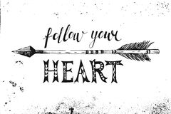 Follow your heart. Hand drawn lettering Royalty Free Stock Photo