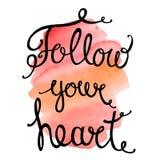 Follow your heart. Stock Photo