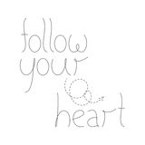 Follow your heart lettering Stock Photos