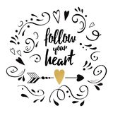 Follow your heart. Modern brush calligraphy. Hand lettering design elements with black romantic ornament. And gold heart. Typography banner. Vector illustration stock illustration