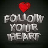 Follow your heart. Stock Image