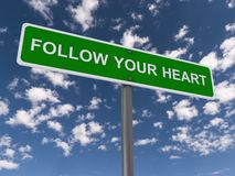 Follow your heart sign Stock Photography