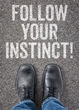 Follow your instinct Stock Photos