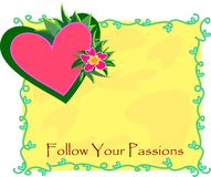 Follow Your Passions Stock Images
