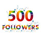 500 followers colored numbers. 500 follow number. The vector thanks card for network friends with colorful font vector illustration