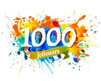 1000 followers. Splash paint inscraiption. One thousand followers. Splash paint vector inscraiption Royalty Free Illustration