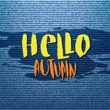 Fond abstrait de texture de jeans de denim Bonjour affiche de vecteur d'automne, bannière, carte Lettrage calligraphique Image libre de droits