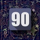 Fondo o tarjeta del feliz cumpleaños 90 Imagen de archivo libre de regalías