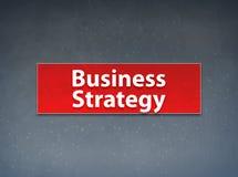 Fondo rosso dell'estratto dell'insegna di strategia aziendale illustrazione di stock