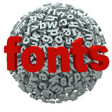 Fonts Word Typography Letters Sphere. The word Fonts on a sphere of 3d letters to represent typography and graphic design of words and tpe Royalty Free Stock Photo