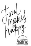 Food makes me happy.Hand letterin Royalty Free Stock Photos