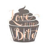 Food related typography quote with cupcake, hand drawn lettering text sign slogan love at first bite. Fun bakery banner Royalty Free Stock Photos