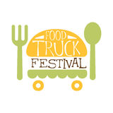Food Truck Cafe Food Festival Promo Sign, Colorful Vector Design Template With Burger, Fork And Knife. Fast Food Restaurant On Wheels Event Label Flat Bright Royalty Free Stock Photography