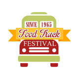 Food Truck Cafe Food Festival Promo Sign, Colorful Vector Design Template In Green Red And Yellow With Vehicle. Silhouette. Fast Food Restaurant On Wheels Event Stock Image