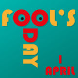 Fool`s Day on 1 April. Funny inscription with shadows