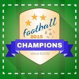 Football 2015 Champions. Football Soccer 2015 Champions Badge Advertising Campaign. Sports Promotion Graphics. Digital background vector illustration Royalty Free Stock Images