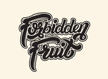 Forbidden fruit. Vector handwritten lettering. Template for card, poster, banner, print for t-shirt, badge, logotype Stock Image