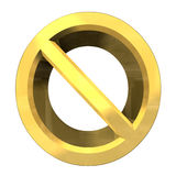 Forbidden symbol in gold (3d) Royalty Free Stock Images