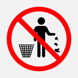 It is forbidden to throw garbage. We can not throw garbage, no debris,   image Royalty Free Stock Image