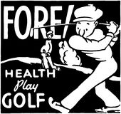 Fore Health Play Golf Royalty Free Stock Image