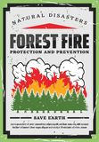 Forest trees firefighting, nature protection. Forest fire fighting, nature protection and wildfire prevention retro poster. Vector natural disaster fire burning royalty free illustration