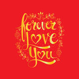 Forever love you quote Stock Image