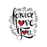 Forever love you quote. Hand drawing typhography vector illustration