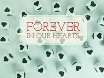 Forever in my hearts inspirational quote royalty free illustration