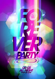 Forever party on a bokeh background. Forever party design on a bokeh background. Eps10 Stock Photography