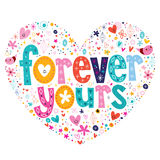 Forever yours heart shaped typography lettering card Royalty Free Stock Photography