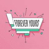 Forever yours. Retro design element in pop art style on halftone. Colorful background. Vintage motivation ribbon banner. Vector Illustration royalty free illustration
