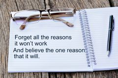 Forget all reasons it won`t work and believe the one reason that it will. On notebook Stock Photos