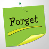 Forget Note Indicates Communication Communicate And Overlook Stock Photo