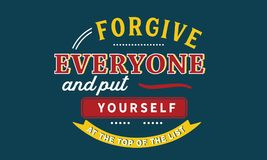 Free Forgive Everyone And Put Yourself At The Top Of The List Stock Photography - 111679632