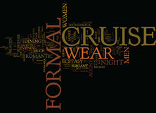 Formal Cruise Wear Night The Agony And The Ecstasy Word Cloud Concept Royalty Free Stock Images