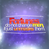 Fortunes do not change men Royalty Free Stock Images