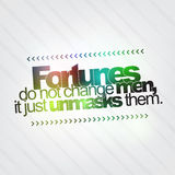Fortunes do not change men Royalty Free Stock Photo