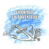 Forward to the adventure. Vector hand drawn. Illustration of an anchor Stock Photo