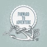 Forward to the adventure. Vector hand drawn. Illustration of an anchor Stock Images